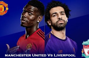 Manchester United vs Liverpool Match Preview, Prediction & Team News